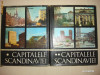 CAPITALELE SCANDINAVIEI * 2Volume