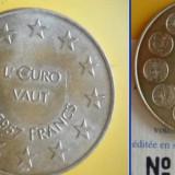 Medalie Franta-Introducerea EURO 1 euro=6, 55957 franci-UNC