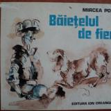 BAIETELUL DE FIER - MIRCEA POP - Carte educativa