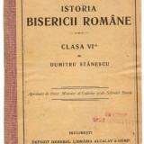 Carti Istoria bisericii - Dumitru Stanescu - Istoria Bisericii Romane (cu autograf - 1915)