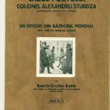 Cazul fostului colonel Alexandru Sturdza comandantul diviziei A 8-A romana. - Carte de lux