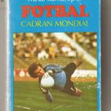 Carte hobby - (C637) FOTBAL CADRAN MONDIAL DE MIHAI FLAMAROPOL