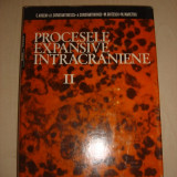 C. ARSENI* A. I. CONSTANTINESCU* A. CONSTANTINESCU* M. GHITESCU* M. MARETSIS - PROCESELE EXPANSIVE INTRACRANIENE volumul. 2