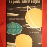Carte hobby - I.M.Stefan - La Poarta Marilor Enigme -1963