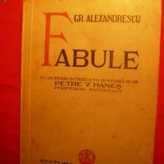 GRIGORE ALEXANDRESCU 'FABULE'' ed. 1937 - Carte Fabule
