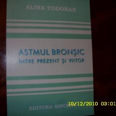 Alina Tudoran - ASTMUL BRONSIC - intre prezent si viitor {cu autograf} * - Carte ORL