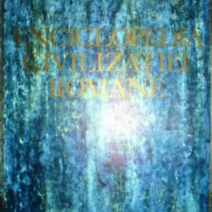 ENCICLOPEDIA CIVILIZATIEI ROMANE - Enciclopedie