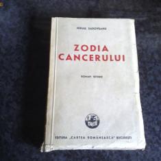 Carte veche - Mihail Sadoveanu - Zodia cancerului - roman istoric - 1946