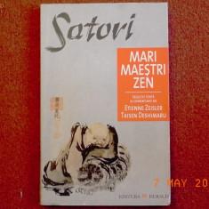 Satori - Mari maestri Zen - Carti Budism