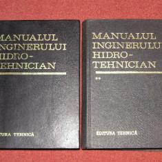 Manualul inginerului Hidrotehnician (2 vol.) - Coordonatori: Dumitru Dumitrescu, Radu A. Pop - Carti Constructii