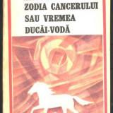 M. Sadoveanu - ZODIA CANCERULUI SAU VREMEA DUCAI-VODA