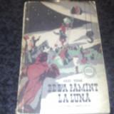 Carte educativa - Jules Verne - De la pamant la luna - 1958 - colectia Cutezatorii