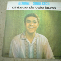BENONE SINULESCU cantece de voie buna disc vinyl lp Muzica Populara electrecord folclor, VINIL