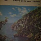 Carte hobby - Axel Munthe - CARTEA DE LA SAN MICHELE vol. 2