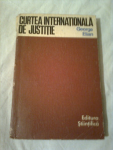 CURTEA INTERNATIONALA DE JUSTITIE  ~ GEORGE ELIAN foto