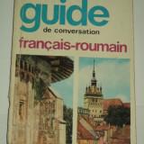 SORINA BERCESCU - Ghid de conversatie FRANCEZ - ROMAN / guide de conversation francais - roumain [1969, editia II]