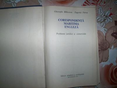 Corespondenta maritima engleza(probleme juridice si comerciale)-GH.BIBICESCU,E.FARCA foto