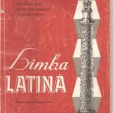 Manual Clasa a VIII-a - (C1808) LIMBA LATINA, MANUAL PENTRU CLASA A VIII-A, DE VIORICA BALAIANU, C. MARINICA, C. POGHIRC, EDP, BUCURESTI, 1995