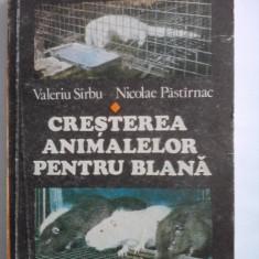 Cresterea animalelor pentru blana - Valeriu Sirbu, Nicolae Pastirnac