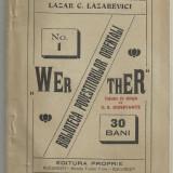 Carte de colectie - Lazar C.Lazarevici / WERTHER - nuvela, editie cca.1911 (Biblioteca Povestitorilor Orientali Nr.1)