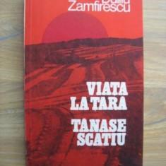 Roman - Duiliu Zamfirescu - Viata la tara. Tanase Scatiu