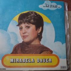 MIRABELA DAUER IN ZORI vinyl muzica usoara lp pop - Muzica Pop electrecord, VINIL