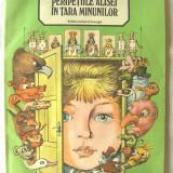 """Carte de povesti - """"PERIPETIILE ALISEI IN TARA MINUNILOR"""", Lewis Carroll, 1987. Carte noua"""