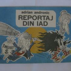 REPORTAJ DIN IAD DE ADRIAN ANDRONIC - Reviste benzi desenate