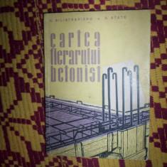 Carti Constructii - Cartea fierarului betonist-Silistrarianu/State
