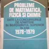Teste admitere facultate - I.Sabac, V.Olariu, I.Popescu si F. Cornea - Probleme de matematica fizica si chimie