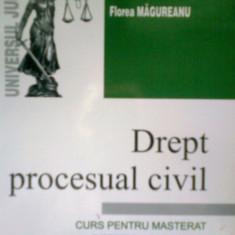 Drept procesual civil -Curs... Dreptul afacerilor - FLOREA MAGUREANU (2004) - Carte Drept procesual civil