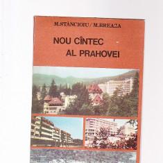 M. STANCIOIU -M. BREAZA -NOU CINTEC AL PRAHOVEI - Carte Monografie