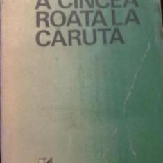 V.Em. Galan - A Cincea Roata La Caruta - Roman