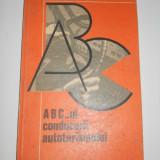 ABC-ul conducerii autoturismului de Gabriel Paparizu, 1976, 80 pagini - Carti auto