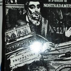 VLAICU IONESCU PRABUSIREA IMPERIULUI SOVIETIC SI VIITORUL ROMANIEI IN PROFETIILE LUI NOSTRADAMUS - Carte Cultura generala