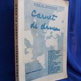 HORIA OPRESCU - CARNET DE DRUM / VIGNETE GEORGE ZLOTESCU / EDITIA I-A / 1931 / AUTOGRAF SI DEDICATIE