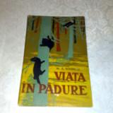 Viata in padure - M. A. Ionescu - 1962