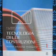 TECNOLOGIA DELLE CONSTRUZIONI (MANUAL DE TEHNOLOGIA CONSTRUCTIEI, - lb. italiana, 2008 - ca nou!!!) - Carti Constructii