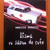 CLISMA CU SAPUN DE RUFE - Marius Enescu