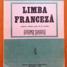 LIMBA FRANCEZA MANUAL PENTRU ANUL IV DE STUDIU - Dan Ion Nasta