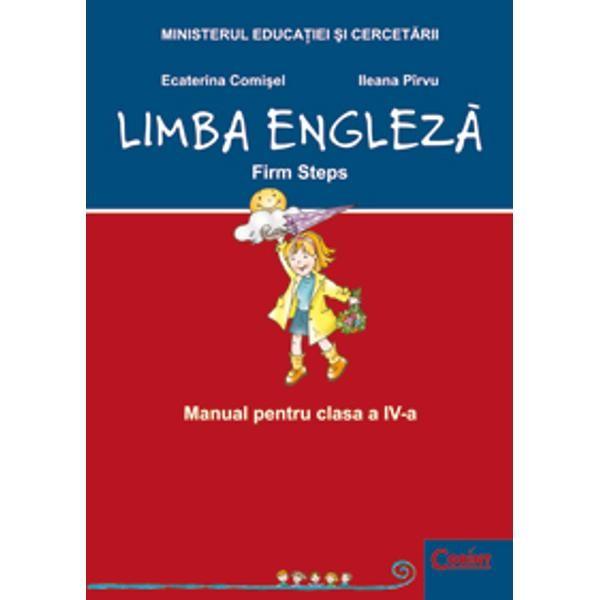 Engleza Cls 4 Firm Steps - Ecaterina Comisel, Ileana Pirvu foto mare