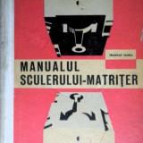 TRANDAF MARIA - MANUALUL SCULERULUI MATRITER (1963 - 338 fig. + 45 tabele - TIRAJ REDUS: 3000 ex. !!!)