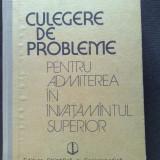 Teste admitere facultate - Culegere de probleme pentru admitere (Matematica Fizica Chimie)