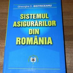 GHEORGHE D BISTRICEANU - SISTEMUL ASIGURARILOR DIN ROMANIA. EDITIA 2002. carte cu dedicatie si autograf pentru eugen simion, presedintele academiei