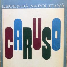 LEGENDA NAPOLITANA CARUSO - Frank Thiess - Carte Arta muzicala