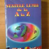 Carte Geografie - W Statele lumii de la A la Z - I. Andrei, A. Erikos, S. Teslaru