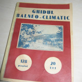 GHIDUL BALNEO-CLIMATIC - 1936 / BOGAT ILUSTRATA // PAGINI VELINE, LUCIOASE - Carte Editie princeps