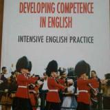 Curs Limba Engleza - Developing Competence In English Intensive English Practice - C. Coser R. Vulcanescu, 295213
