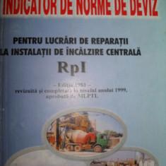 INDICATOR de norme de deviz pentru lucrari de reparatii la instalatii de incalzire centrala