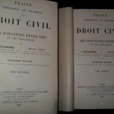 Traite theorique et pratique de droit civil, DES DONATIONS ENTRE VIFS et DES TESTAMENTS, 1899 - Carte Drept civil